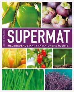 Bilde av BOK Supermat - helbredende mat fra naturens hjerte